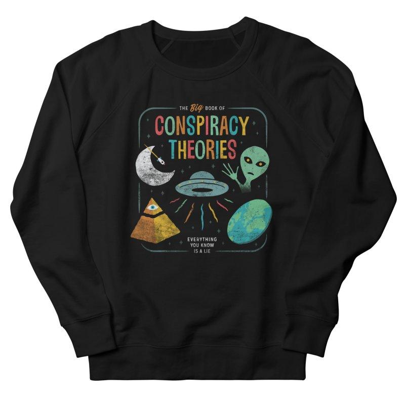 Conspiracy Theories Women's Sweatshirt by csw