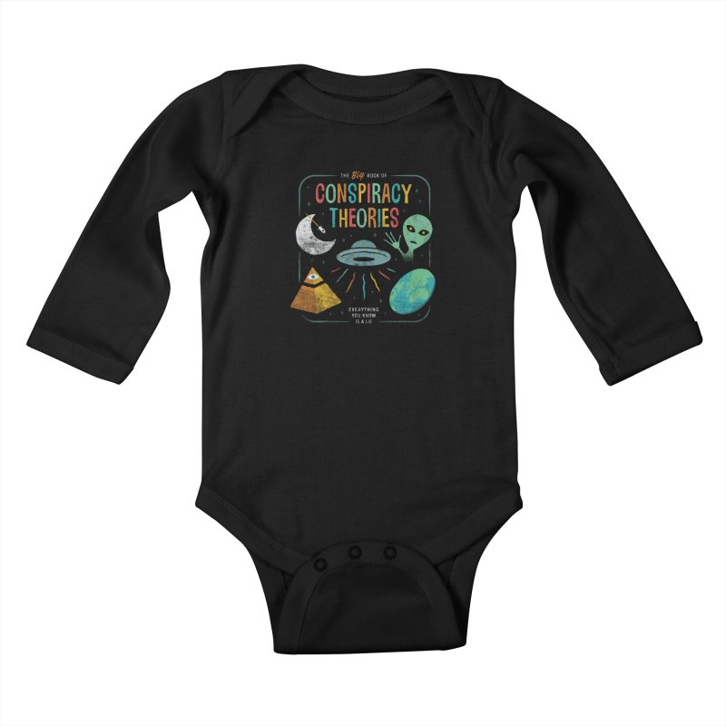 Conspiracy Theories Kids Baby Longsleeve Bodysuit by csw