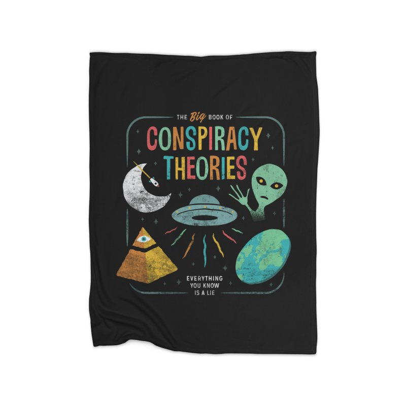Conspiracy Theories Home Blanket by csw