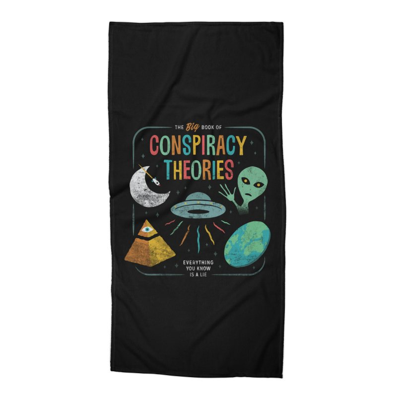 Conspiracy Theories Accessories Beach Towel by csw