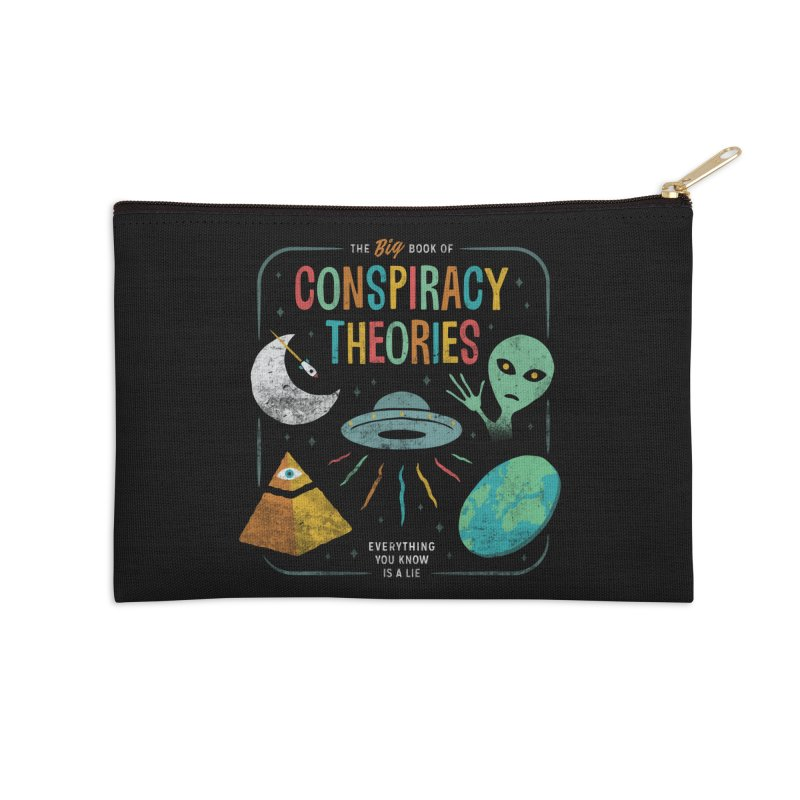 Conspiracy Theories Accessories Zip Pouch by Cody Weiler