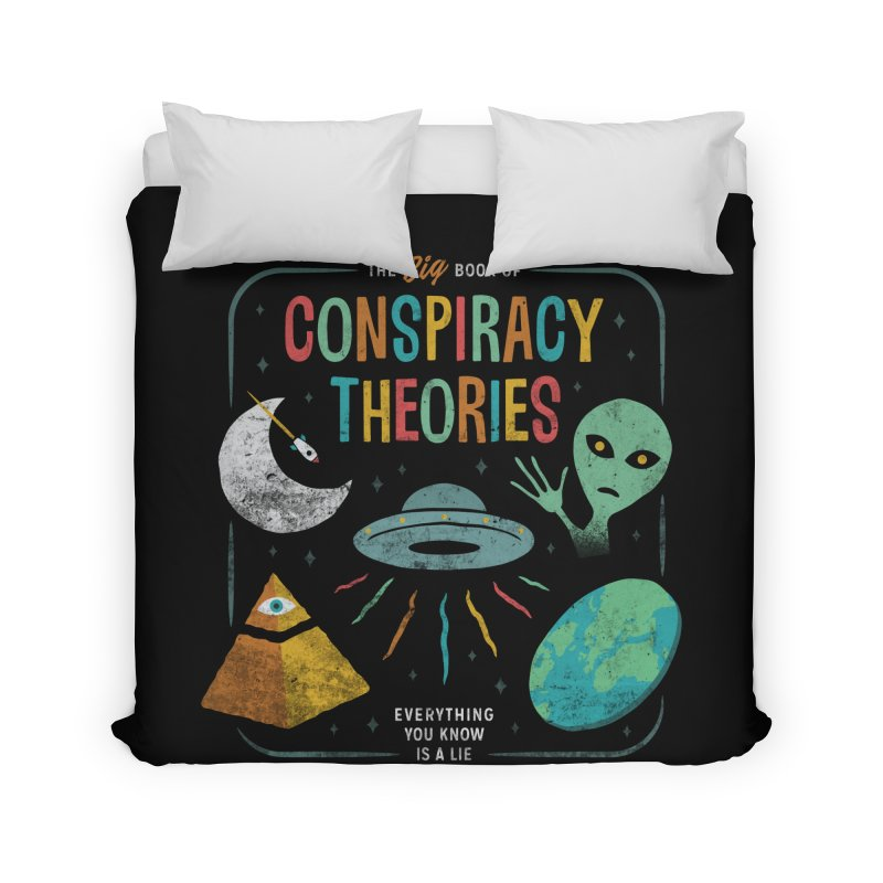 Conspiracy Theories Home Duvet by csw