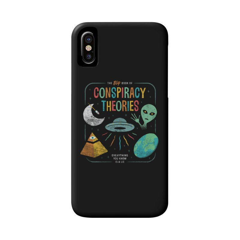 Conspiracy Theories Accessories Phone Case by Cody Weiler