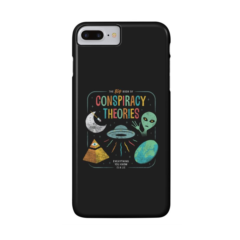 Conspiracy Theories Accessories Phone Case by csw