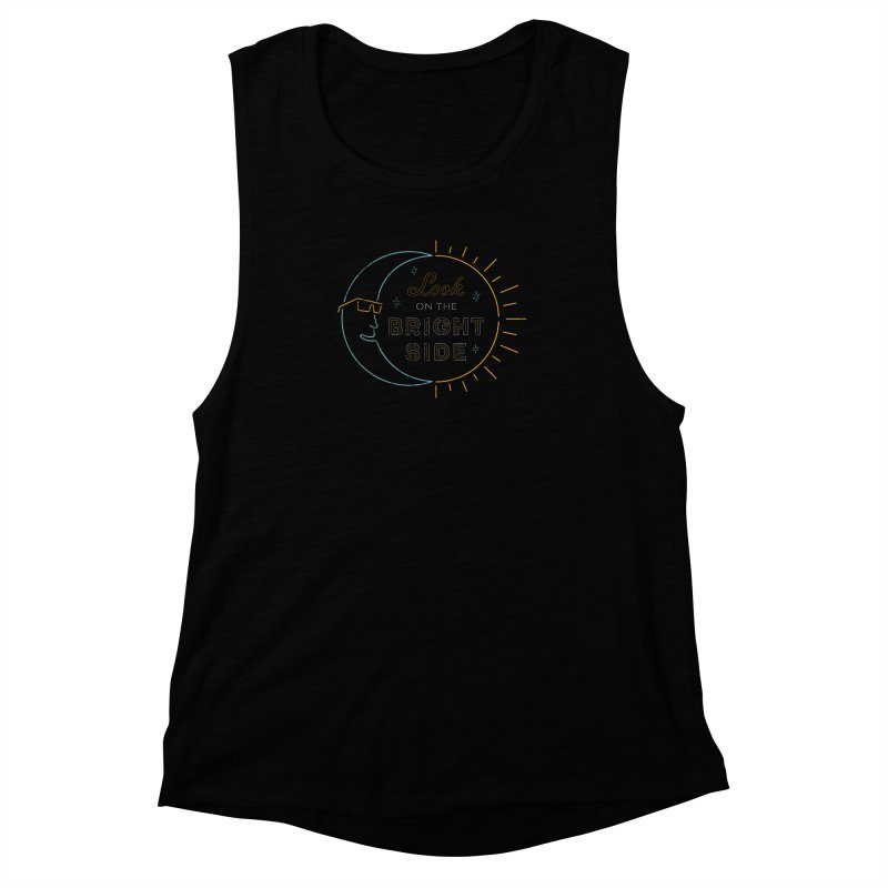 Bright Side Women's Muscle Tank by csw