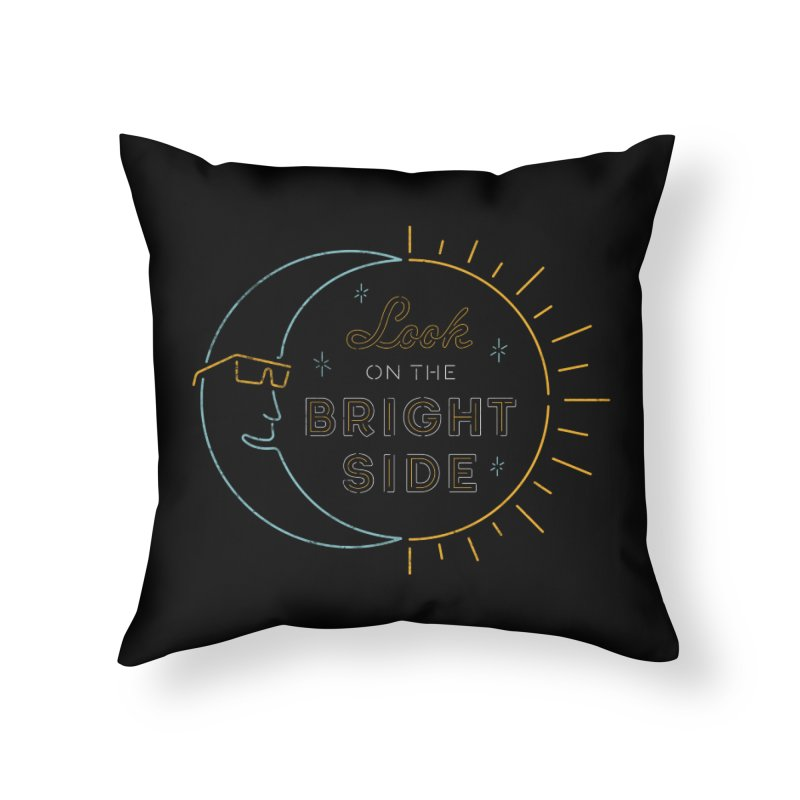 Bright Side Home Throw Pillow by csw