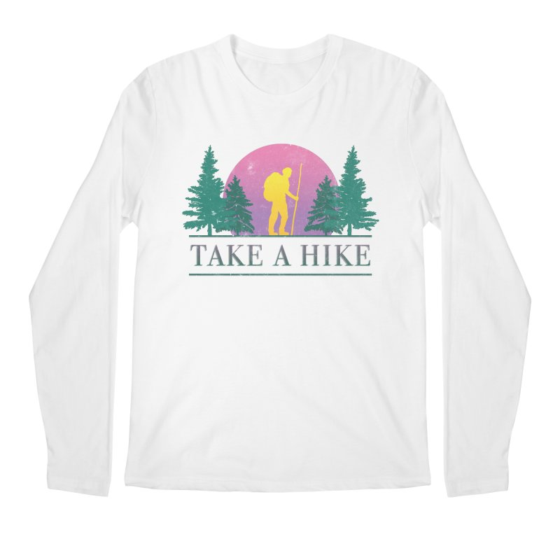 Take a Hike Men's Longsleeve T-Shirt by csw