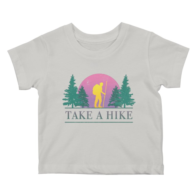 Take a Hike Kids Baby T-Shirt by csw