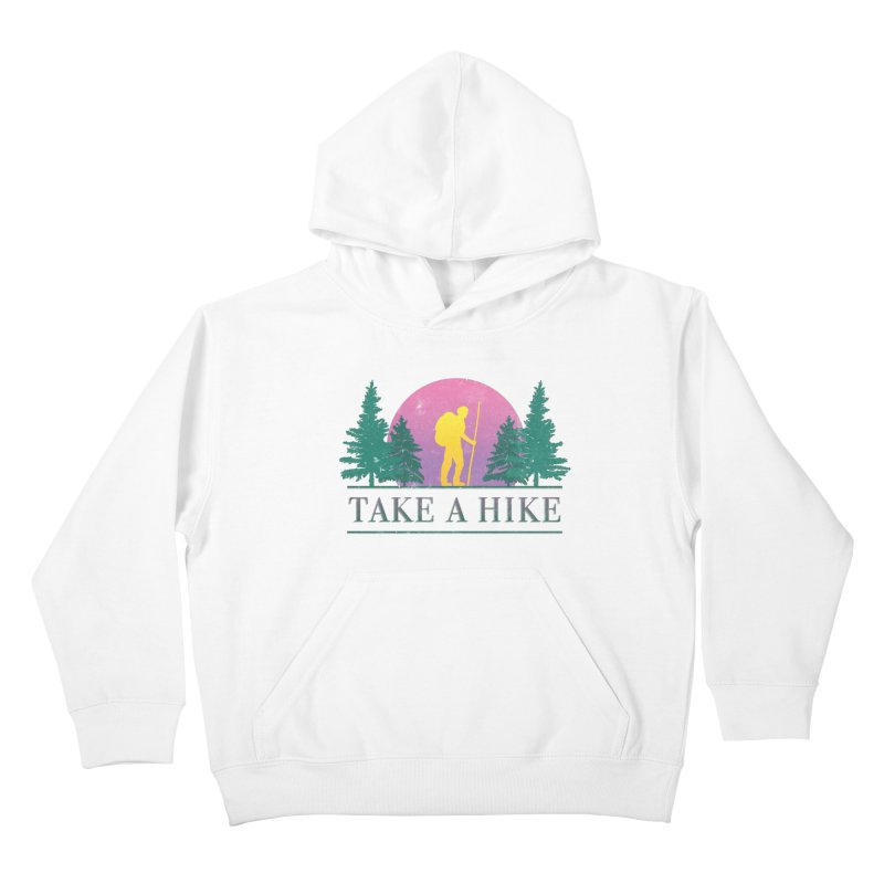 Take a Hike Kids Pullover Hoody by csw