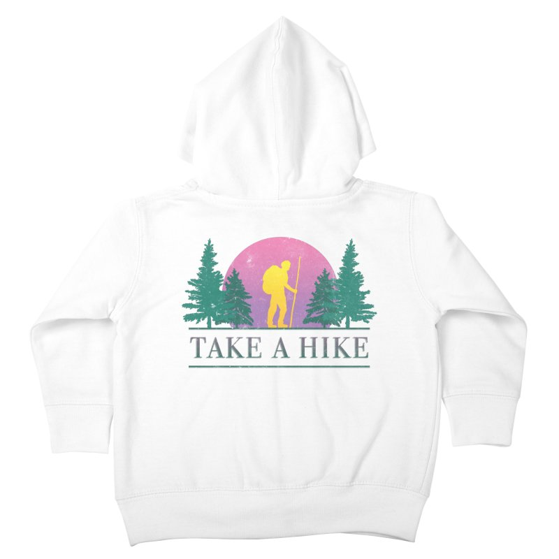 Take a Hike Kids Toddler Zip-Up Hoody by csw