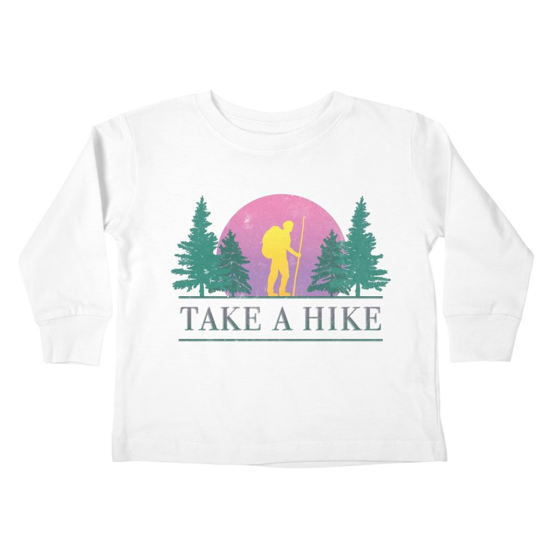 Take a Hike Kids Toddler Longsleeve T-Shirt by csw