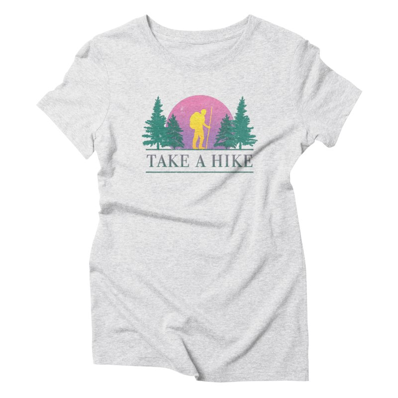 Take a Hike Women's Triblend T-shirt by csw