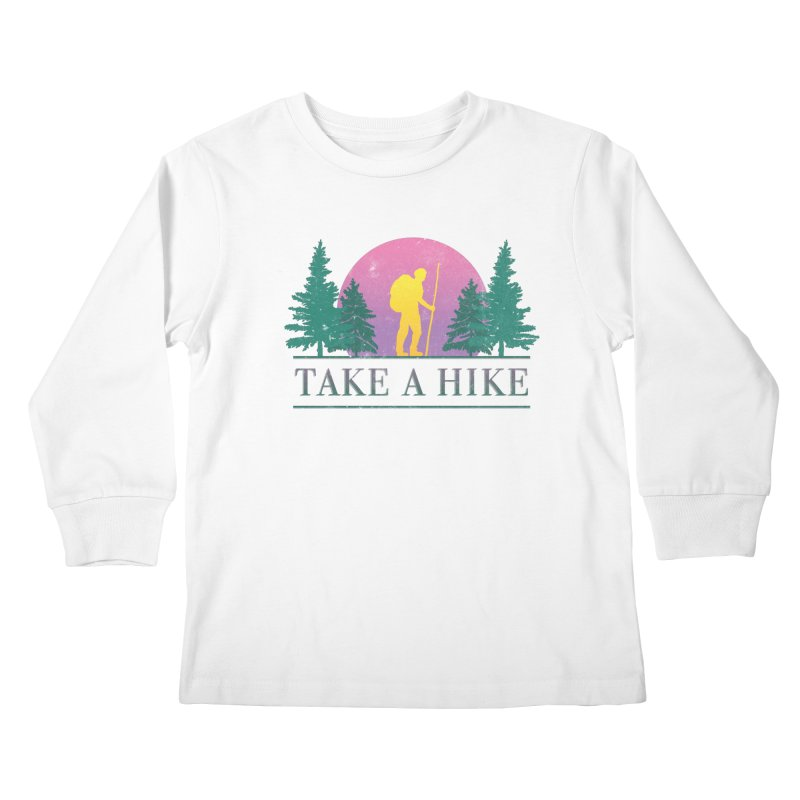 Take a Hike Kids Longsleeve T-Shirt by csw