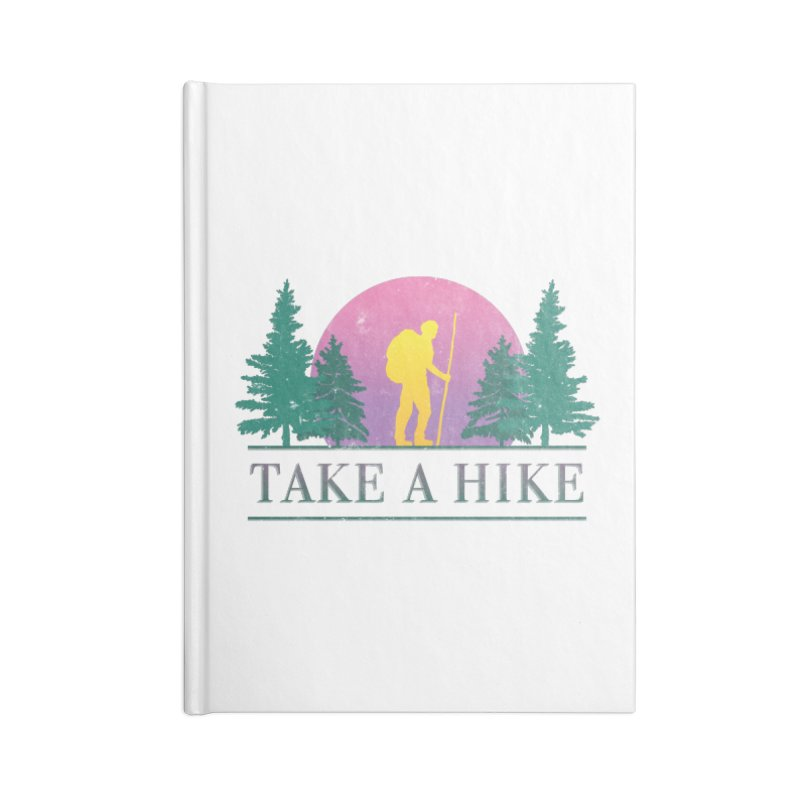 Take a Hike Accessories Notebook by csw