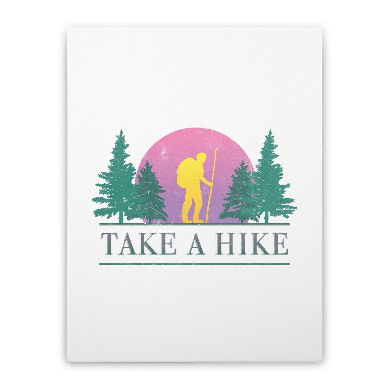 Take a Hike Home Stretched Canvas by csw