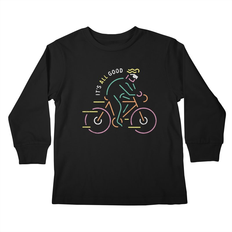 It's All Good Kids Longsleeve T-Shirt by csw