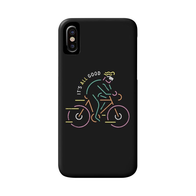 It's All Good Accessories Phone Case by csw
