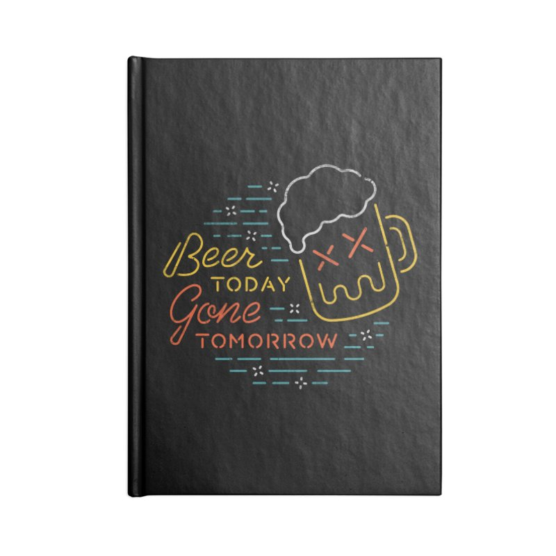 Beer and Gone Accessories Notebook by csw