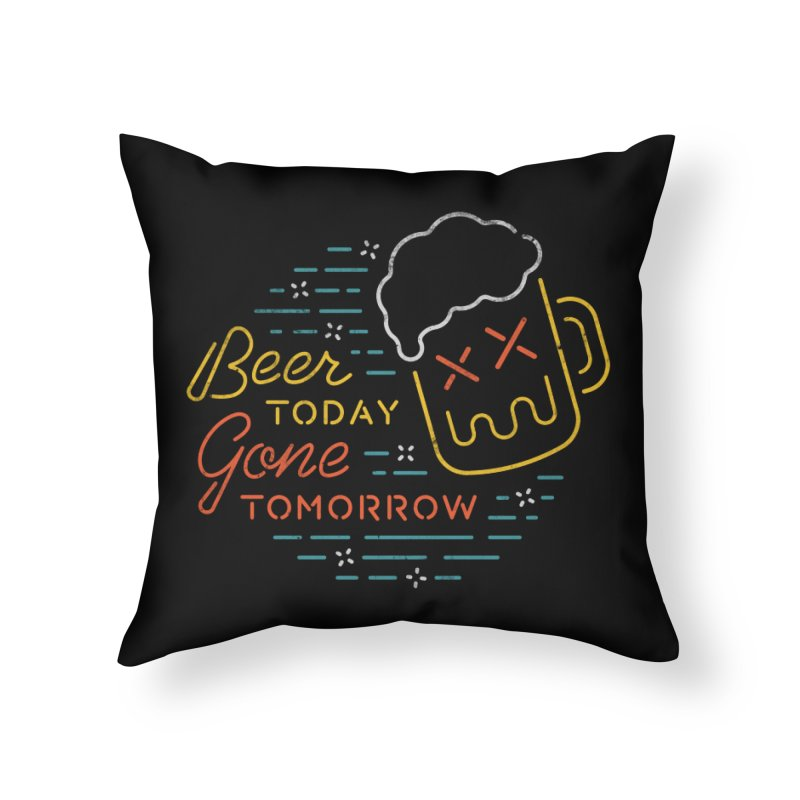 Beer and Gone Home Throw Pillow by csw