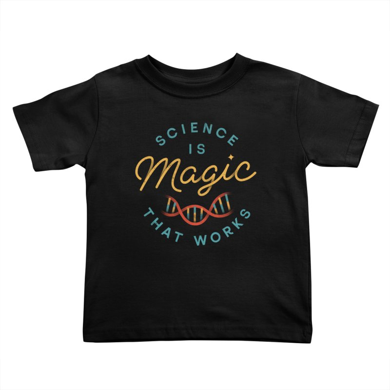 Science is Magic Kids Toddler T-Shirt by csw