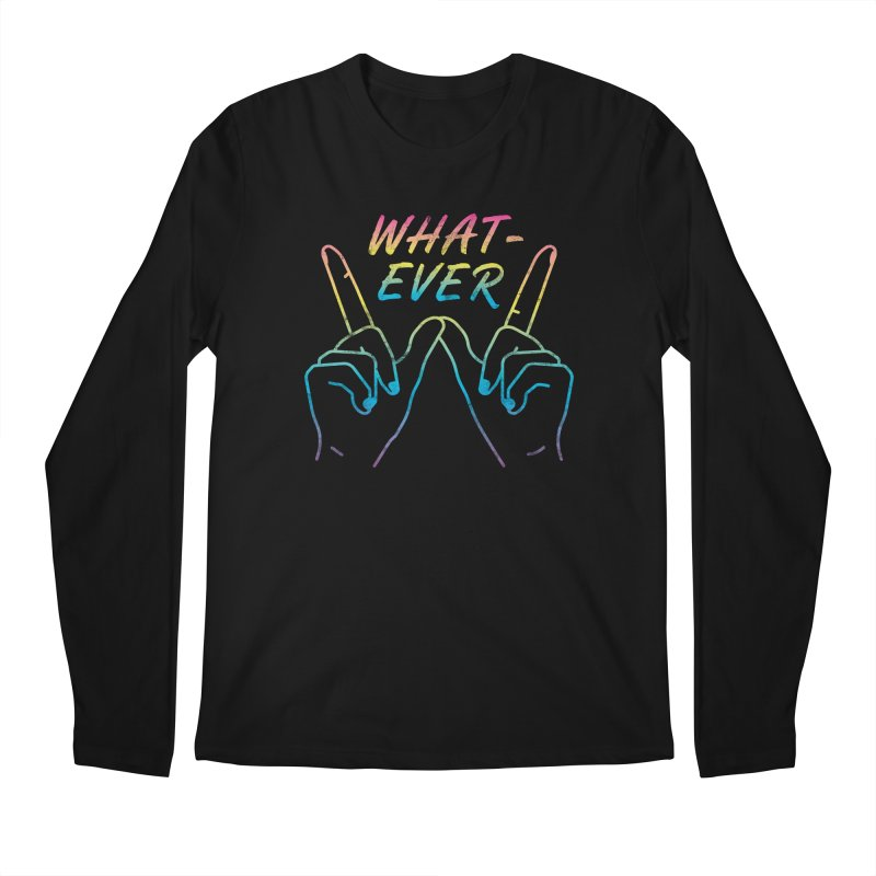 Whatever Men's Longsleeve T-Shirt by csw