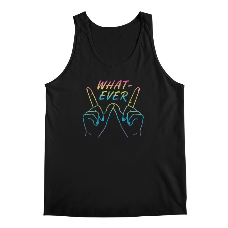 Whatever Men's Tank by csw