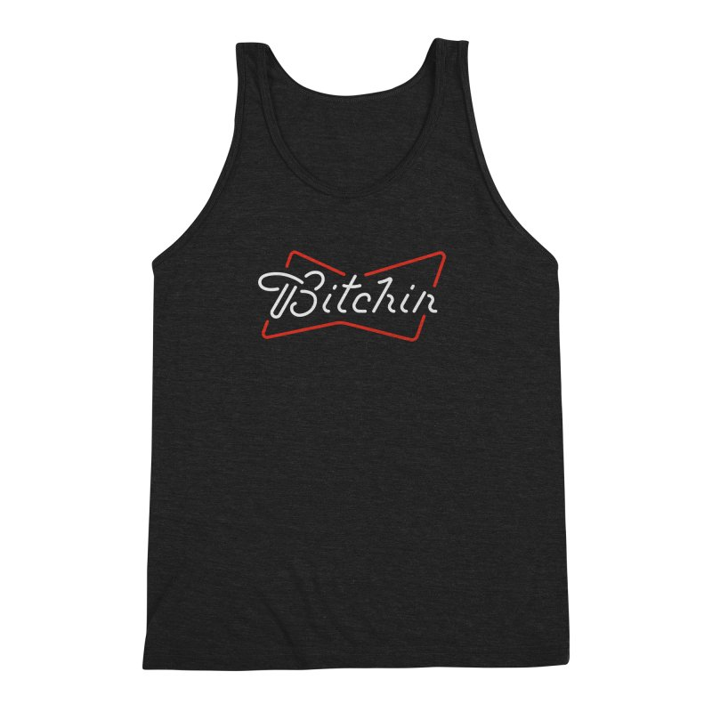 Bitchin' Men's Triblend Tank by csw