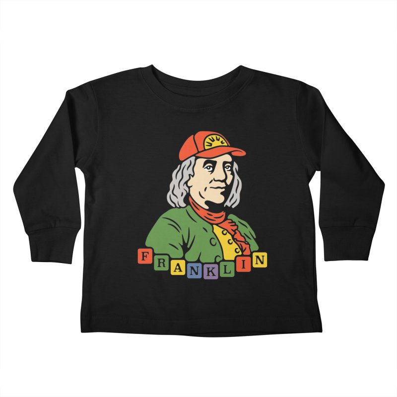 Benjamin Franklin Kids Toddler Longsleeve T-Shirt by csw