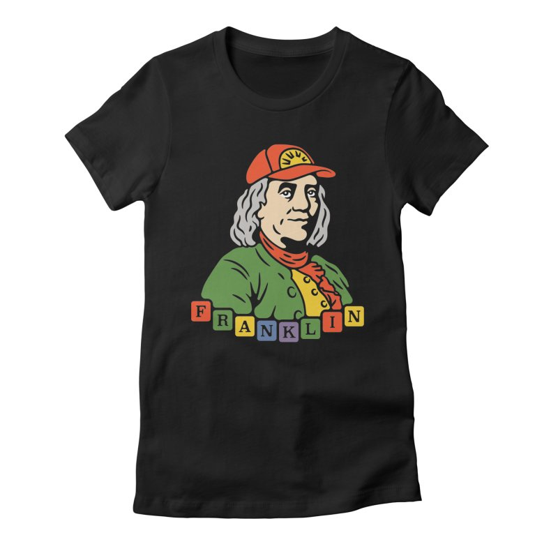 Benjamin Franklin Women's Fitted T-Shirt by csw