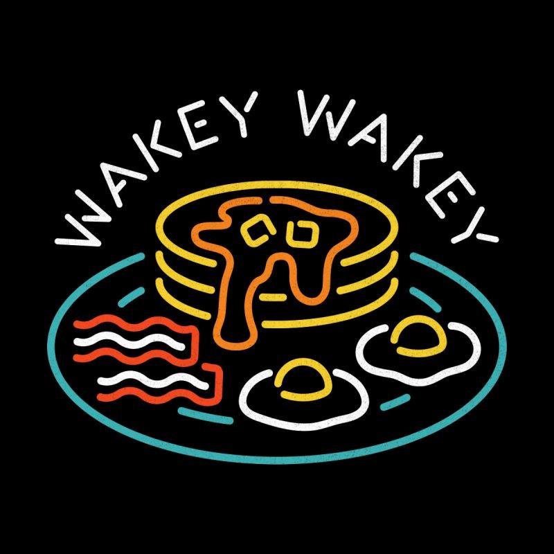 Wakey Wakey   by csw