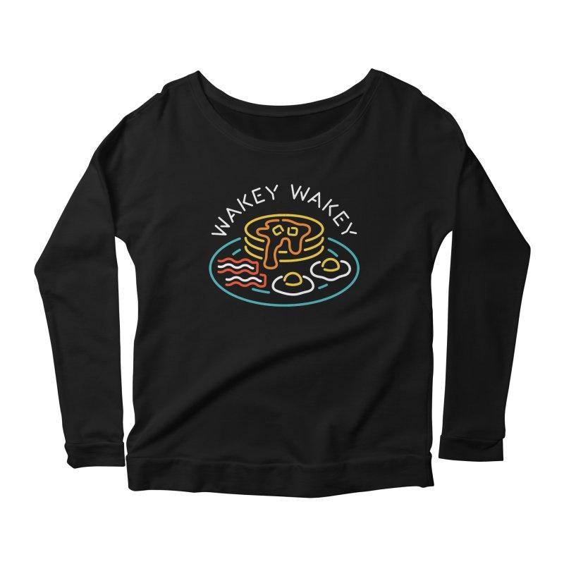 Wakey Wakey Women's Longsleeve Scoopneck  by csw