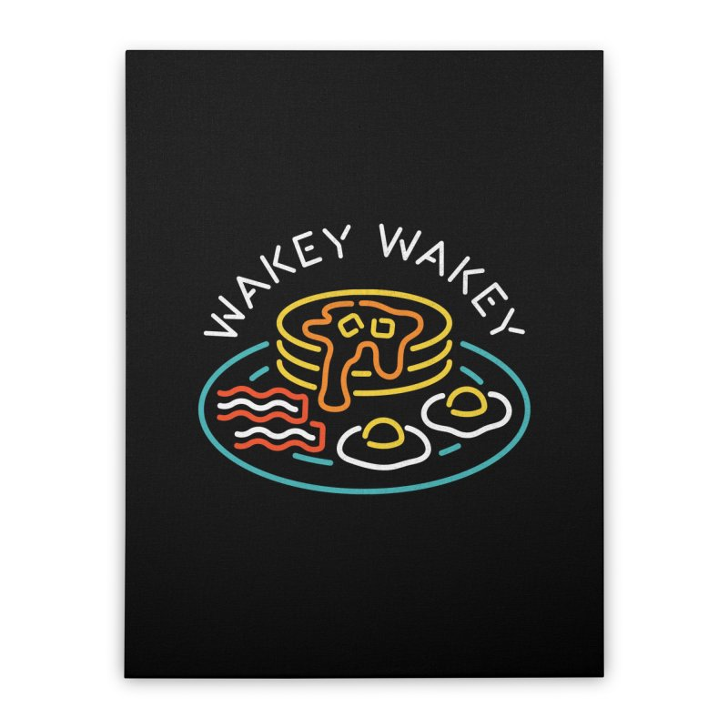 Wakey Wakey Home Stretched Canvas by csw