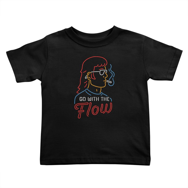 Go with the Flow Kids Toddler T-Shirt by csw