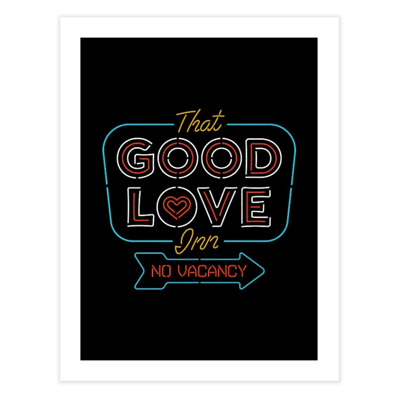 Good Love Home Fine Art Print by csw