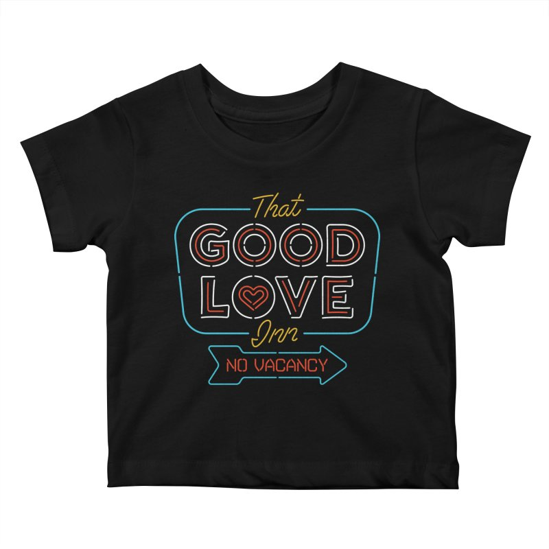 Good Love Kids Baby T-Shirt by csw
