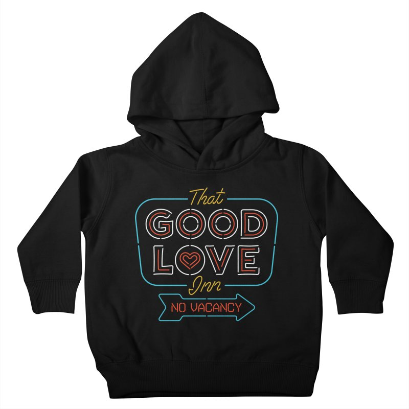 Good Love Kids Toddler Pullover Hoody by csw