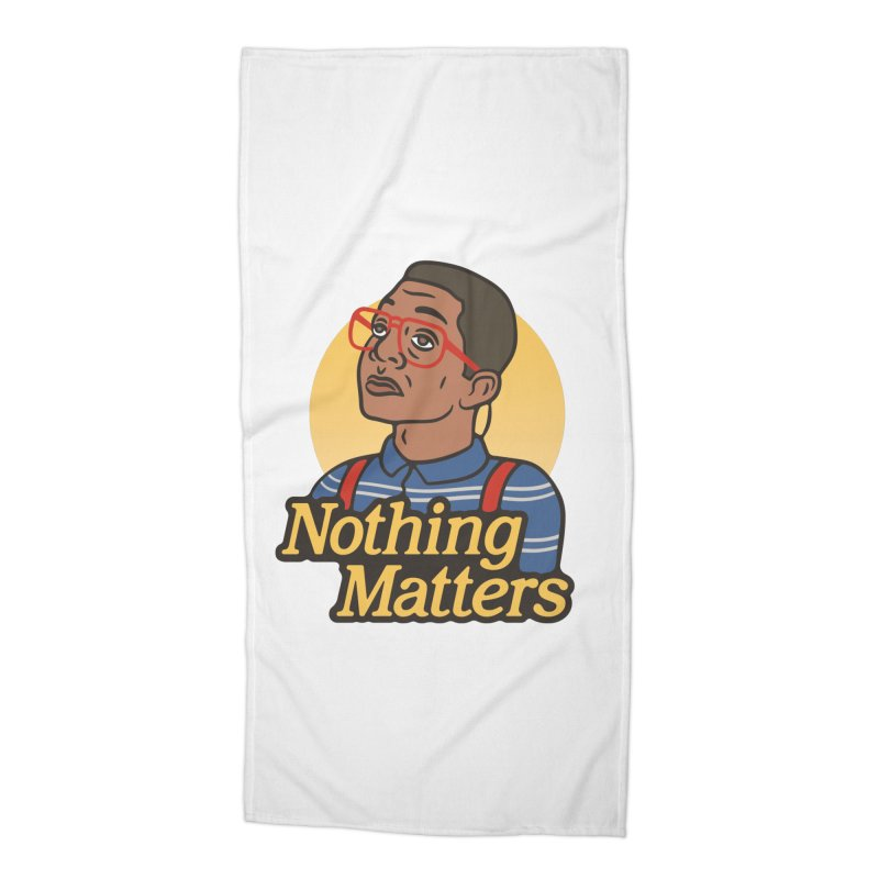 Nothing Matters Accessories Beach Towel by csw