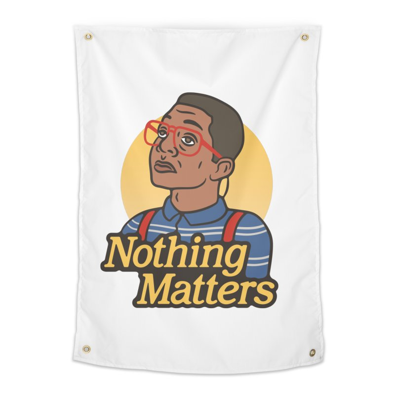 Nothing Matters Home Tapestry by csw