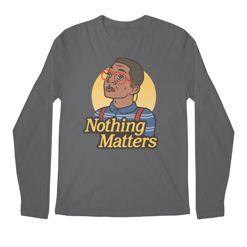 Nothing Matters Men's Longsleeve T-Shirt by csw