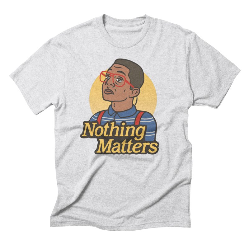 Nothing Matters Men's Triblend T-Shirt by csw