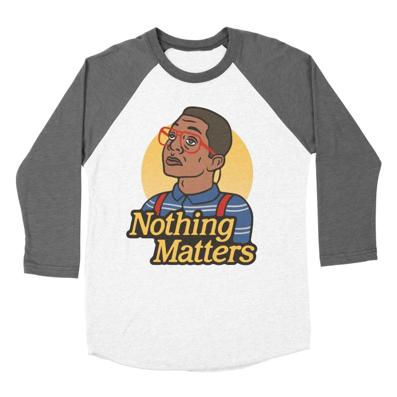 Nothing Matters in Men's Baseball Triblend T-Shirt Tri-Grey Sleeves by csw