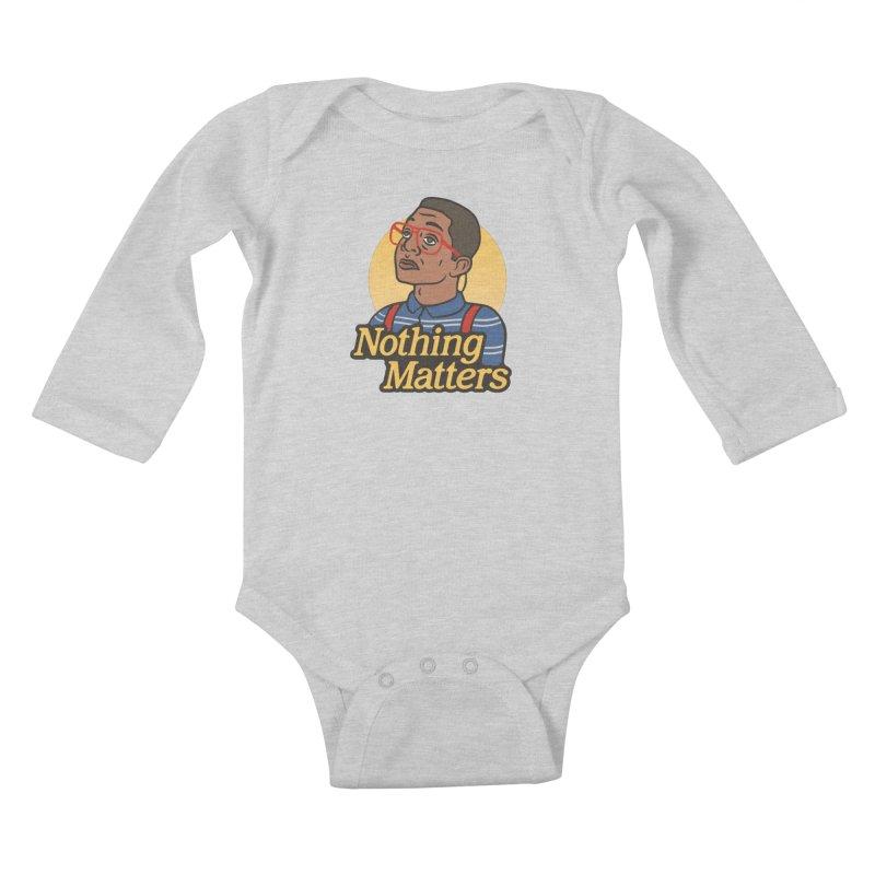 Nothing Matters Kids Baby Longsleeve Bodysuit by csw