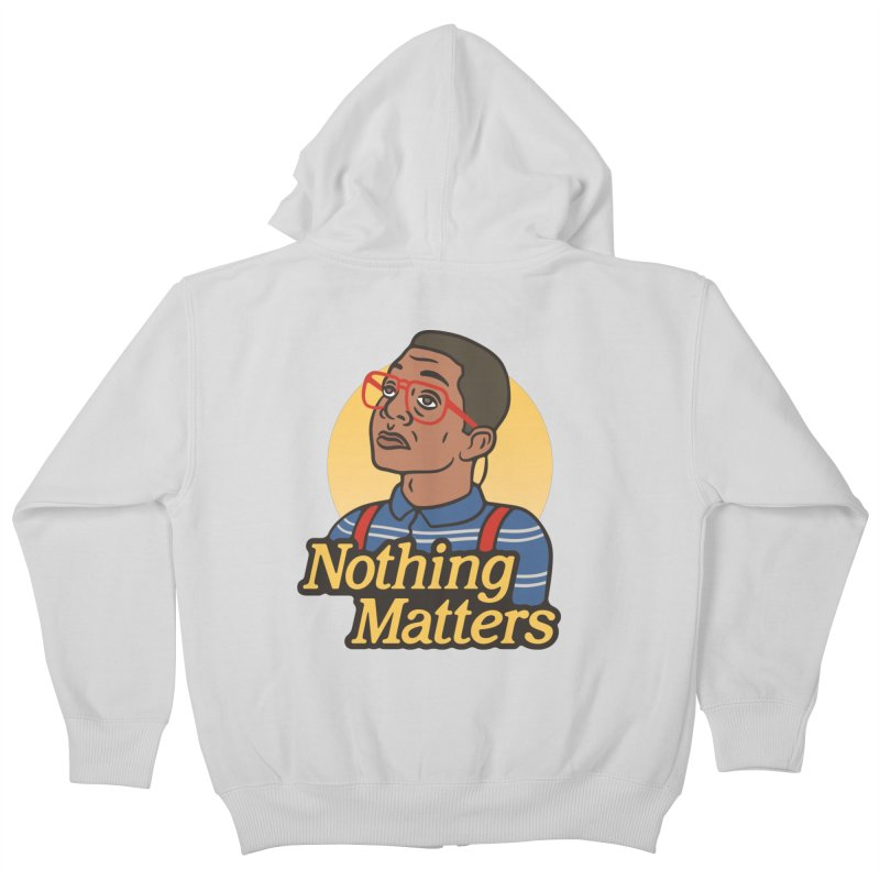 Nothing Matters Kids Zip-Up Hoody by csw