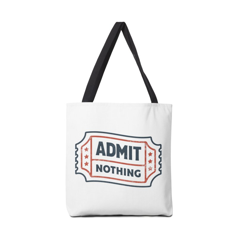 Admit Nothing Accessories Bag by csw