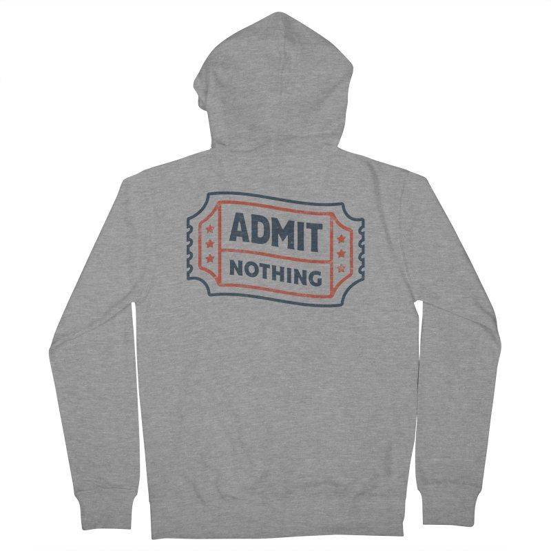 Admit Nothing Women's Zip-Up Hoody by csw