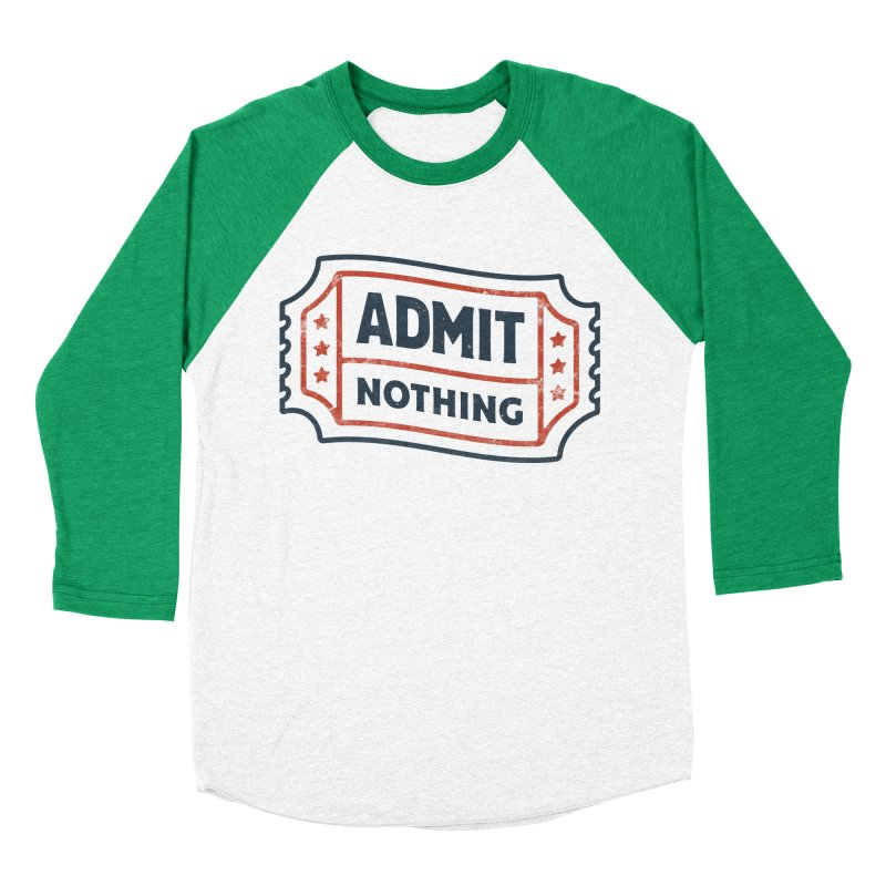Admit Nothing Men's Baseball Triblend Longsleeve T-Shirt by csw