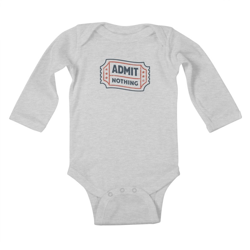 Admit Nothing Kids Baby Longsleeve Bodysuit by csw
