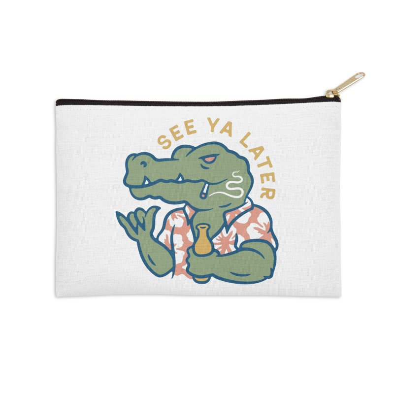 See Ya Later Accessories Zip Pouch by csw