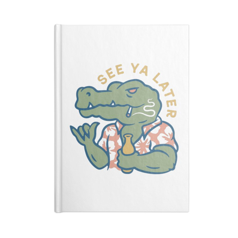 See Ya Later Accessories Notebook by csw
