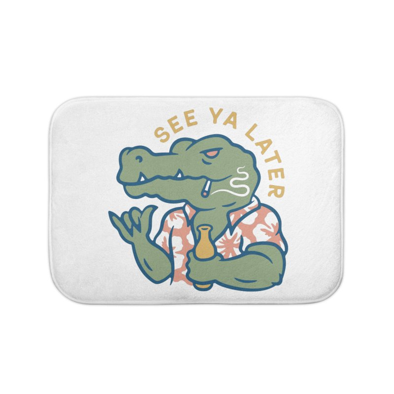 See Ya Later Home Bath Mat by csw